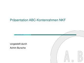 Präsentation ABC-Kontenrahmen NKF