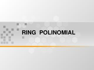 RING  POLINOMIAL