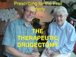 Prescribing for the Frail Elderly