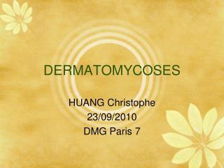 DERMATOMYCOSES