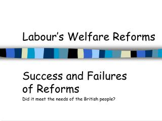 Labour s Welfare Reforms