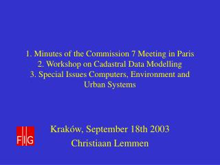 Krak�w, September 18th 2003 Christiaan Lemmen
