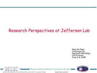Research Perspectives at Jefferson Lab