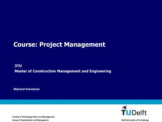 Course: Project Management