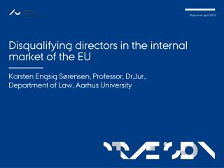 Disqualifying directors in the internal market of the EU