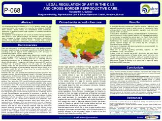 LEGAL REGULATION OF ART IN THE C.I.S.  AND CROSS-BORDER REPRODUCTIVE CARE. Konstantin N. Svitnev