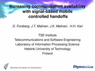 Increasing communication availability with signal-based mobile  controlled handoffs