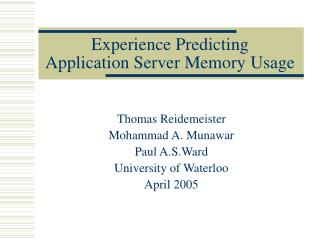 Experience Predicting  Application Server Memory Usage