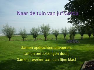 Naar de tuin van juf Gerda