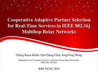 Cheng- Kuan Hsieh,  Jyh -Cheng  Chen,  Jeng-Feng Weng