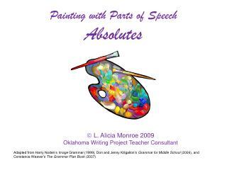   L. Alicia Monroe 2009 Oklahoma Writing Project Teacher Consultant