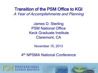 PSM  National Office  Housed at  KGI