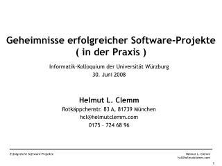 Geheimnisse erfolgreicher Software-Projekte ( in der Praxis )