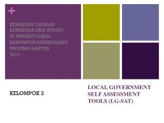 LOCAL GOVERNMENT SELF ASSESSMENT TOOLS (LG-SAT)