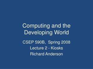 Computing and the Developing World