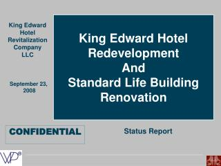 King Edward Hotel Revitalization Company LLC