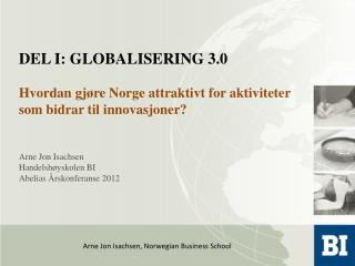 Arne Jon Isachsen, Norwegian Business School