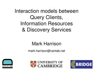 Interaction models between  Query Clients,  Information Resources  & Discovery Services