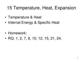 15 Temperature, Heat, Expansion