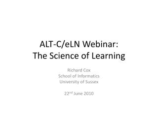 ALT-C/eLN Webinar: The Science of Learning
