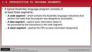 1.4INTRODUCTION TO PROGRAM SEGMENTS