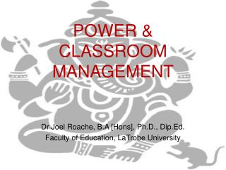 POWER & CLASSROOM MANAGEMENT