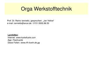 Orga Werkstofftechnik