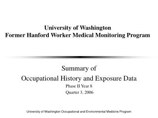 University of Washington  Former Hanford Worker Medical Monitoring Program