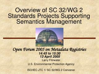 Overview of SC 32/WG 2 Standards Projects Supporting Semantics Management