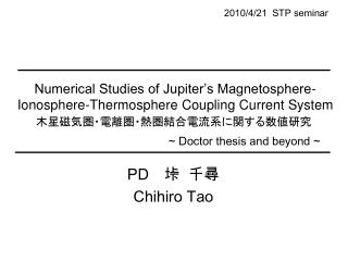 Numerical Studies of Jupiter's Magnetosphere-Ionosphere-Thermosphere Coupling Current System