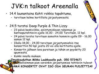 JVK:n talkoot Areenalla
