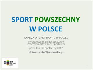 SPORT  POWSZECHNY  W POLSCE