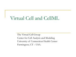 Virtual Cell and CellML