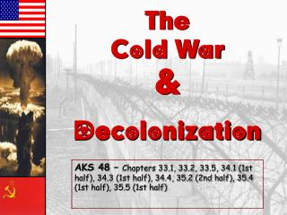 The Cold War &  Decolonization