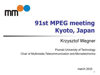 91st MPEG meeting Kyoto, Japan