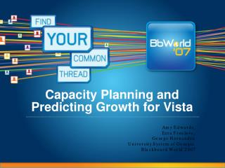 Capacity Planning and Predicting Growth for Vista