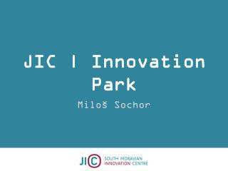 JIC |  Innovation  Park