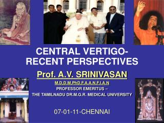 CENTRAL VERTIGO- RECENT PERSPECTIVES