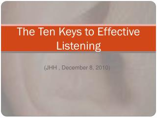 The Ten Keys to Effective Listening