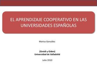 EL APRENDIZAJE COOPERATIVO EN LAS UNIVERSIDADES ESPAÑOLAS