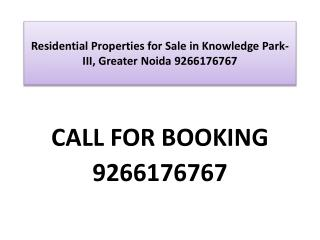 Residential Properties for Sale in Knowledge Park-III