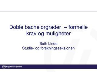 Doble bachelorgrader  – formelle krav og muligheter