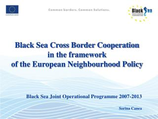 Black Sea Cross Border Cooperation   in the framework  of the European Neighbourhood Policy