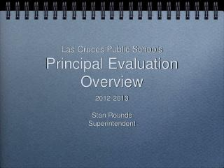 Las Cruces Public Schools Principal Evaluation Overview