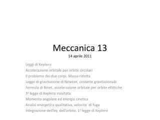 Meccanica 13 14 aprile 2011