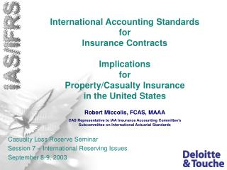 International Accounting Standards for Insurance Contracts  Implications  for Property