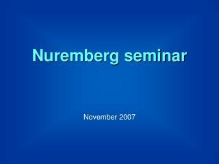 Nuremberg seminar