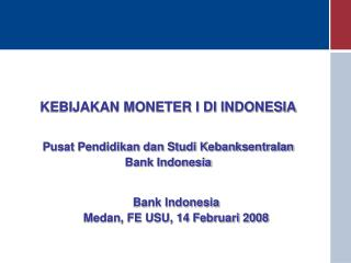 KEBIJAKAN MONETER I DI INDONESIA