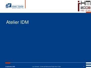 Atelier IDM