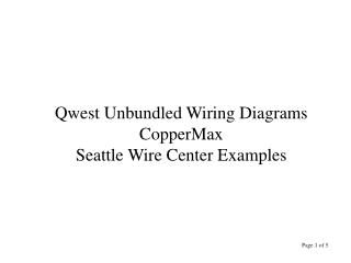 Qwest Unbundled Wiring Diagrams CopperMax  Seattle Wire Center Examples